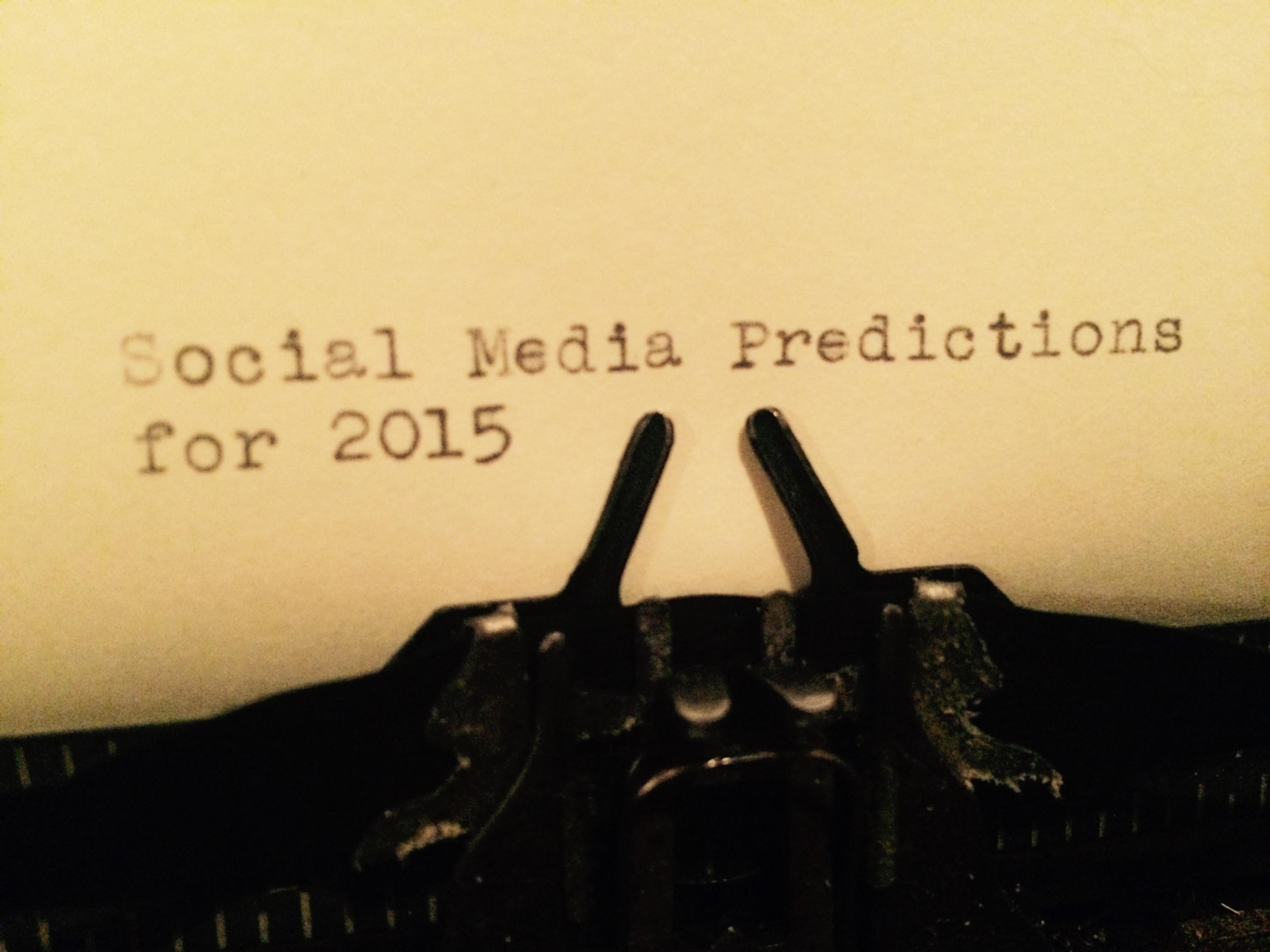 social media predictions, 2015, social media tips, how to use social media, blog, jamesrcsmith, james r.c. smith, james smith