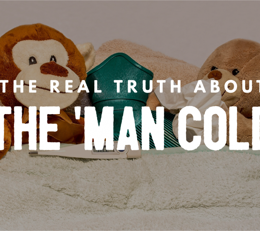 man flu, the truth about man flu, man cold, dadblog, social dad, the social dad, dad blog, dad bloggers,